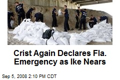 Crist Again Declares Fla. Emergency as Ike Nears