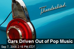 Cars Driven Out of Pop Music