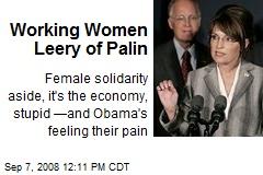 Working Women Leery of Palin