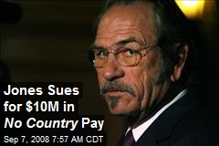 Jones Sues for $10M in No Country Pay