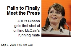 Palin to Finally Meet the Press