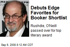 Debuts Edge Favorites for Booker Shortlist