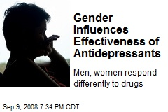 Gender Influences Effectiveness of Antidepressants