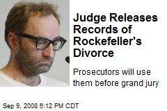 Judge Releases Records of Rockefeller's Divorce