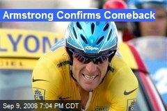 Armstrong Confirms Comeback
