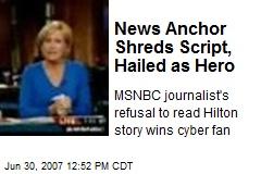 News Anchor Shreds Script, Hailed as Hero
