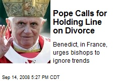 Pope Calls for Holding Line on Divorce