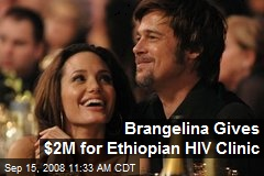 Brangelina Gives $2M for Ethiopian HIV Clinic