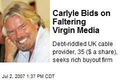 Carlyle Bids on Faltering Virgin Media