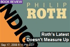 Roth's Latest Doesn't Measure Up