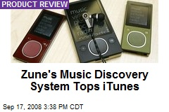 Zune's Music Discovery System Tops iTunes