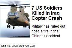 7 US Soldiers Killed in Iraq Copter Crash