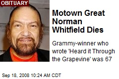 Motown Great Norman Whitfield Dies
