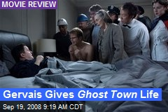 Gervais Gives Ghost Town Life