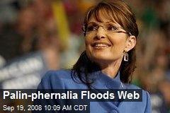 Palin-phernalia Floods Web
