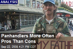 Panhandlers More Often Pros Than Cons