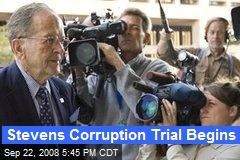 Stevens Corruption Trial Begins
