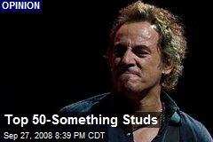 Top 50-Something Studs