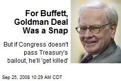 For Buffett, Goldman Deal Was a Snap