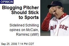 Blogging Pitcher Should Stick to Sports