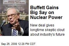 Buffett Gains Big Say on Nuclear Power