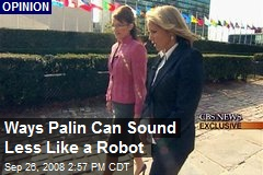 Ways Palin Can Sound Less Like a Robot
