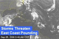 Storms Threaten East Coast Pounding