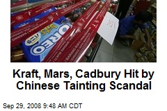 Kraft, Mars, Cadbury Hit by Chinese Tainting Scandal