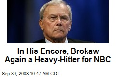 In His Encore, Brokaw Again a Heavy-Hitter for NBC