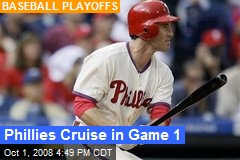 Phillies Cruise in Game 1