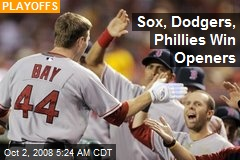 Sox, Dodgers, Phillies Win Openers
