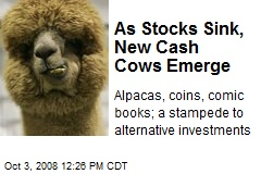 As Stocks Sink, New Cash Cows Emerge