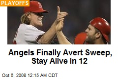 Angels Finally Avert Sweep, Stay Alive in 12