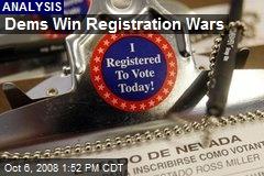 Dems Win Registration Wars