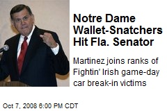 Notre Dame Wallet-Snatchers Hit Fla. Senator