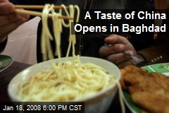 A Taste of China Opens in Baghdad