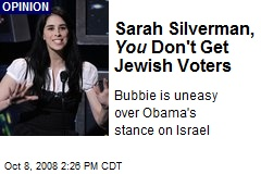 Sarah Silverman, You Don't Get Jewish Voters