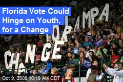Florida Vote Could Hinge on Youth, for a Change