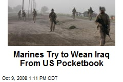 Marines Try to Wean Iraq From US Pocketbook