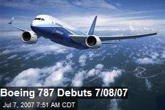 Boeing 787 Debuts 7/08/07