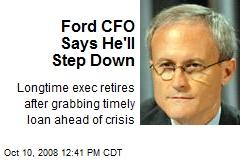 Ford CFO Says He'll Step Down