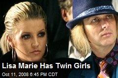 Lisa Marie Has Twin Girls