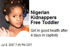 Nigerian Kidnappers Free Toddler