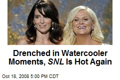 Drenched in Watercooler Moments, SNL Is Hot Again