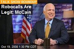 Robocalls Are Legit: McCain