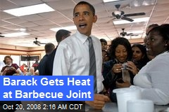 Barack Gets Heat at Barbecue Joint