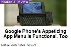 Google Phone's Appetizing App Menu Is Functional, Too