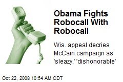 Obama Fights Robocall With Robocall