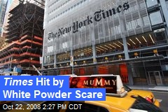 Times Hit by White Powder Scare