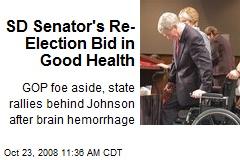 SD Senator's Re-Election Bid in Good Health